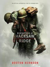 Redemption at Hacksaw Ridge: The gripping true story that inspired the movie