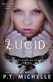 Lucid (Brightest Kind of Darkness: Book 2)