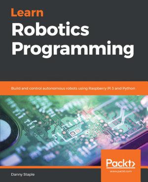 Learn Robotics Programming PDF