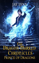 The Dragon Marked Chronicles Book PDF