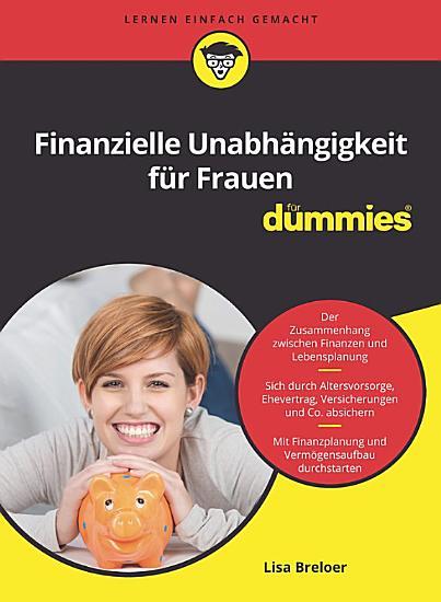 Finanzielle Unabh  ngigkeit f  r Frauen f  r Dummies PDF