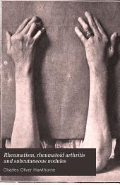 Rheumatism, Rheumatoid Arthritis and Subcutaneous Nodules