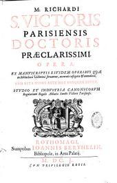 Opera : ... cum vita ipsius ... Studio et industria canonicorum Regularium Regalis Abbatiae Sancti Victoris Parisiensis