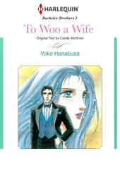 To Woo a Wife: Harlequin Comics