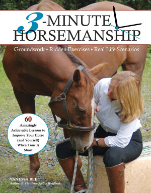3 Minute Horsemanship