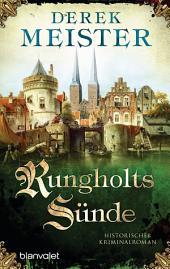 Rungholts Sünde: Historischer Kriminalroman