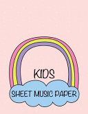 Kids Sheet Music Paper
