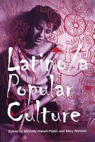 Latino a Popular Culture PDF