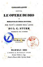 Considerazioni sopra le opere di Dio e meraviglie della natura per tutti i giorni della natura per tutti i giorni dell'anno di C. C. Sturm: 7
