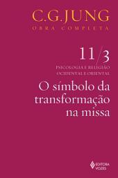 O símbolo da transformação na missa