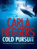 Cold Pursuit  A Black Falls Novel  Book 1  PDF