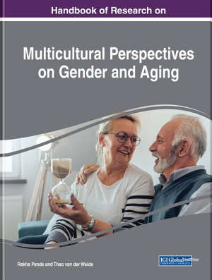 Handbook of Research on Multicultural Perspectives on Gender and Aging PDF