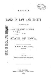 Reports of Cases at Law and in Equity Determined by the Supreme Court of the State of Iowa: Volume 46