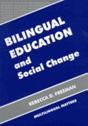 Bilingual Education and Social Change