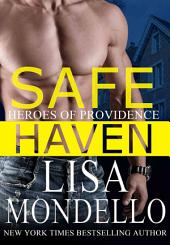 Safe Haven: A Romantic Suspense Novel