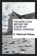 The Irish Case Before the Court of Public Opinion PDF