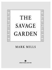 The Savage Garden: A Thriller