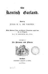 The Kentish Garland: Volume 2