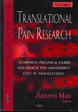 Translational Pain Research  Comparing preclinical studies and clinical pain management  Lost in translation  PDF
