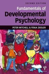 Fundamentals of Developmental Psychology: Edition 2