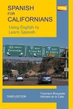 Spanish for Californians- Third Edition