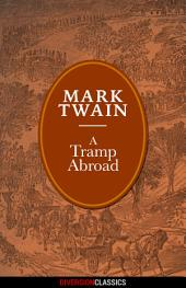 A Tramp Abroad (Diversion Illustrated Classics)