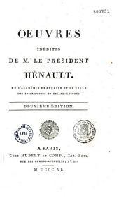 Oeuvres inédites du Président Charles-Jean-François Henault