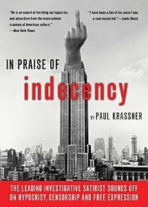 In Praise of Indecency Book