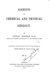 Elements of chemical and physical geology: Volume 2