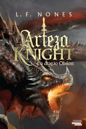 Arteza Knight e o dragão de Obilost