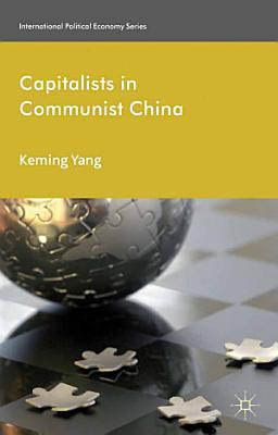 Capitalists in Communist China PDF