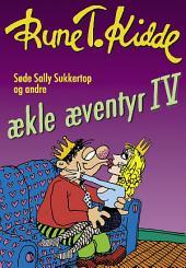 Søde Sally Sukkertop og andre ækle æventyr 4