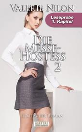 Die Messe-Hostess 2 - Erotischer Roman: 1. Kapitel - Leseprobe