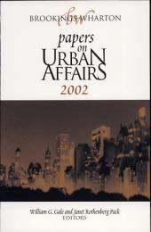 Brookings-Wharton Papers on Urban Affairs 2002
