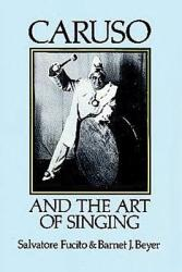 Caruso And The Art Of Singing Book PDF