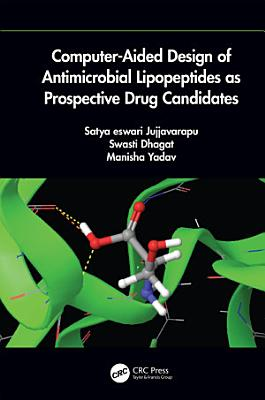 Computer-Aided Design of Antimicrobial Lipopeptides as Prospective Drug Candidates