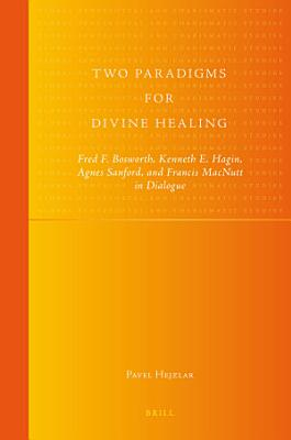 Two Paradigms for Divine Healing PDF