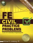 FE Civil Practice Problems for the Civil Fundamentals of Engineering Exam PDF
