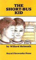 The Short Bus Kid PDF
