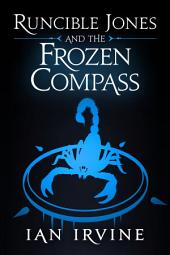 Runcible Jones and the Frozen Compass