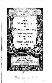 """The"" Works of Metastasio: Volume 2"
