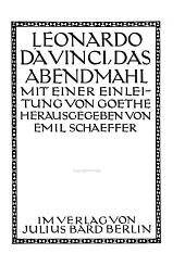 Das abendmahl: Mit einer einleitung von Goethe hrsg. Von Emil Schaeffer