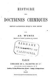 Histoire des doctrines chimiques depuis Lavoisier jusqu'a nos jours