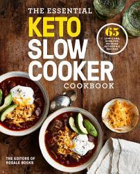 The Essential Keto Slow Cooker Cookbook Book PDF