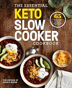 The Essential Keto Slow Cooker Cookbook Book
