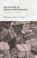 The Future of Social Epistemology PDF