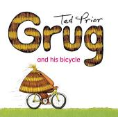 Grug and His Bicycle
