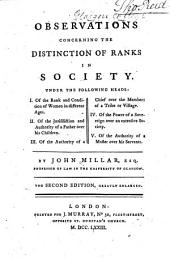 Observations Concerning the Distinction of Ranks in Society ... By John Millar ...