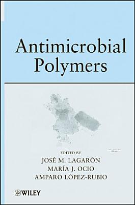 Antimicrobial Polymers