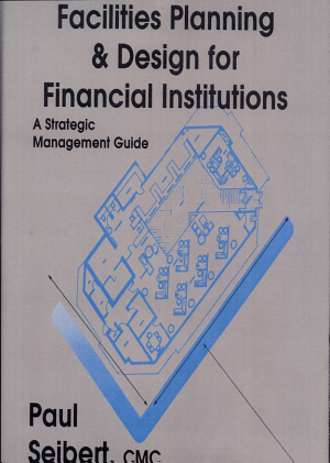 Facilities Planning and Design for Financial Institutions PDF
